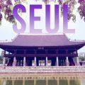 Seul'ün keyfini çıkarmak için 7 ipucu